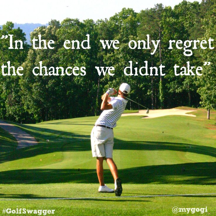 Famous Golf Quotes Custom Take A Chance And Something Great Will Come Of It Inspirational