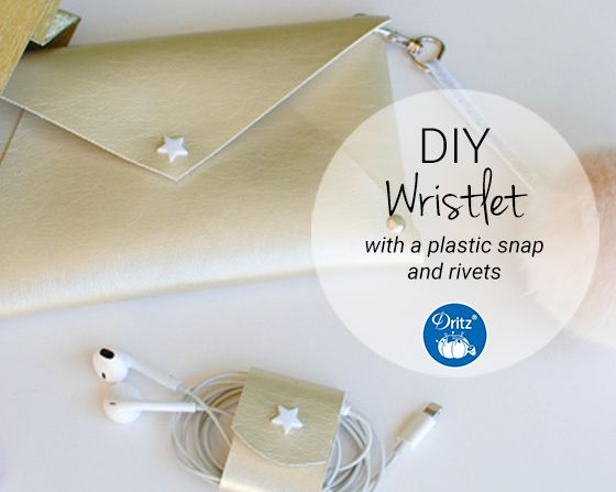 DIY Project: No-Sew Wristlet with Rivets & Snaps | Be Crafty