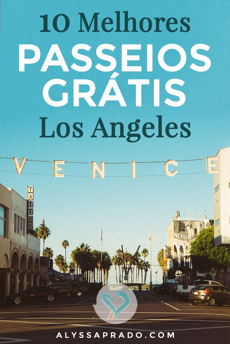 Vai para Los Angeles mas não quer gastar muito? Então confira nesse post os 10 melhores passeios grátis na cidade dos anjos! Desde a Calçada da Fama até o Santa Monica Pier! Descubra todos no link: http://alyssaprado.com/10-passeios-gratis-em-los-angeles/