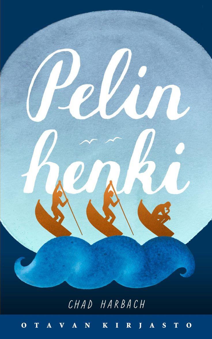 Title: Pelin henki | Author: Chad Harbach | Designer: Anja Reponen