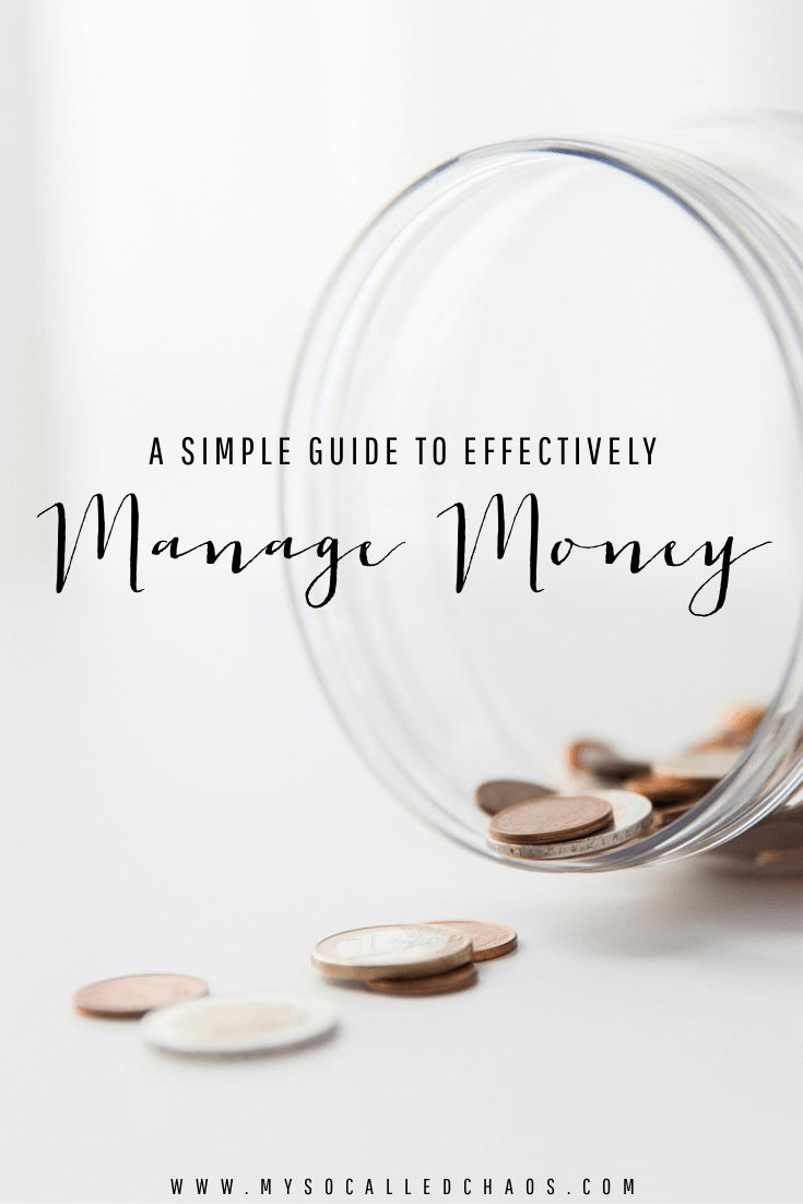 A Simple Guide To Managing Your Money Effectively
