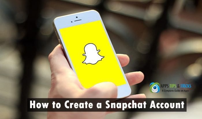 How to Create a Snapchat Account ~ A Complete Guide
