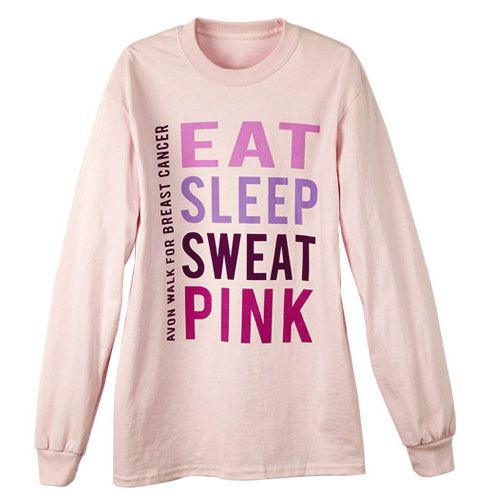 This is my favorite shirt! Eat, sleep, sweat, pink! We know you are passionate about fighting breast cancer so show people how dedicated you are with this long sleeve tshirt! The words EAT, SLEEP, SWEAT, PINK on the front lets everyone know you care deeply about making a difference. Color: Light Pink. Material: Preshrunk 100% cotton jersey.Best of all, for every Avon Walk item purchased at the Avon Walk Store online, 100% of the net proceeds are donated directly to Avon Breast Cancer ...