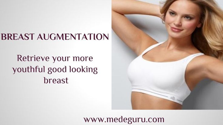 Get more beautyful  breast by breast augmentation. medeguru provides more details about breast augmentation and all the types of cosmetic surgery www.medeguru.com