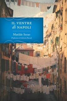 Il ventre di Napoli, di Matilde Serao
