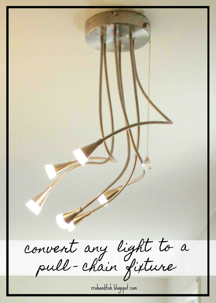 diy convert any light to a pullchain fixture a cheap fix for when