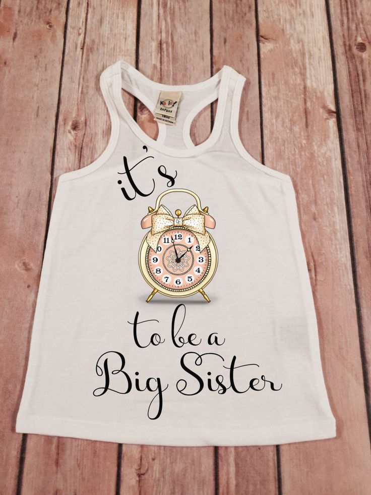 Big Sister Shirt Its Time to be a Big Sis Shirt Personalized Shirt Sibling Sister Shirt Pregnancy Announcement Shirt Baby Announcement Shirt by SnowSew on Etsy https://www.etsy.com/listing/234712103/big-sister-shirt-its-time-to-be-a-big