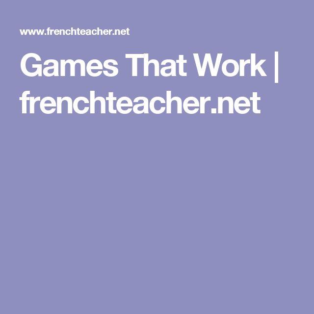 Games That Work | frenchteacher.net