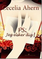 PS: Jeg elsker dig! af Cecelia Ahern, ISBN 9788741301808