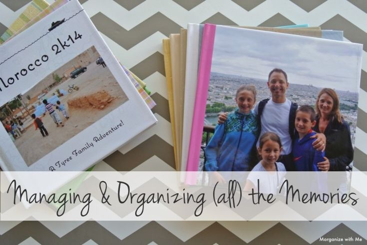 Managing & Organizing all of the Memories
