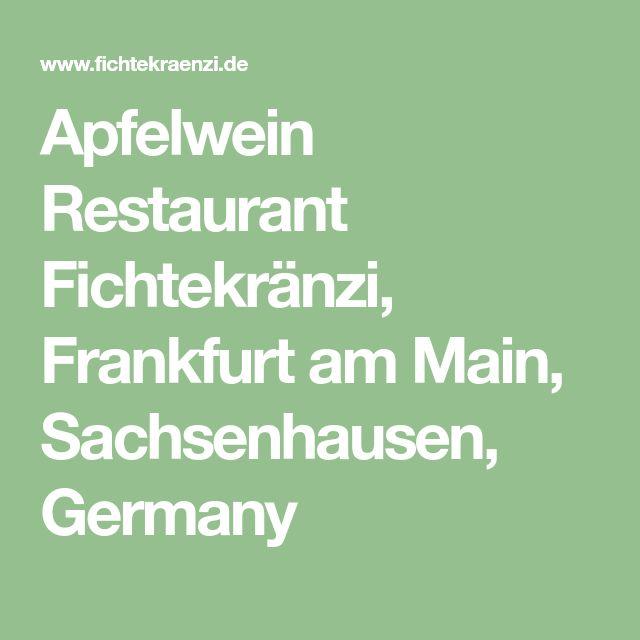 Apfelwein Restaurant Fichtekränzi, Frankfurt am Main, Sachsenhausen, Germany