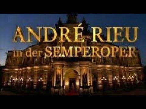 André Rieu - Semperopernball Concert