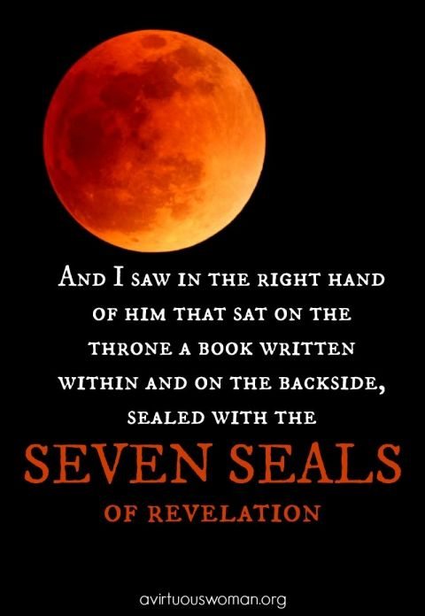 The Seven Seals of Revelation @ AVirtuousWoman.org