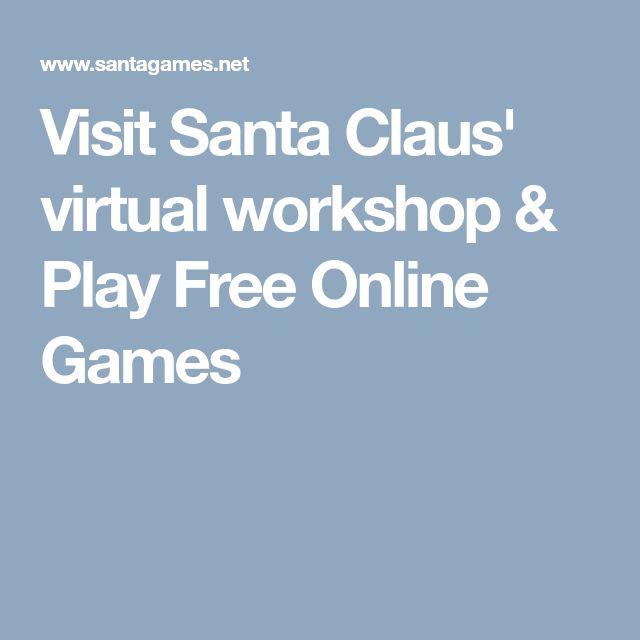 Visit Santa Claus' virtual workshop & Play Free Online Games