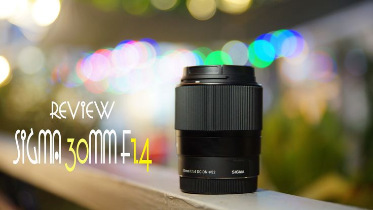 awesome REVIEW LENS SIGMA 30 F1.4