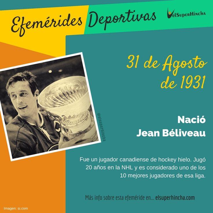 Jean Béliveau empezó a practicar Hockey Hielo en el patio de su casa. Aunque no tenía interés en ser profesional, los Montreal Canadiens consiguieron forzarle para jugar con ellos. Lo hizo durante 20 años convirtiéndose en uno de los mejores jugadores de la NHL. Nació el 31 de agosto de 1931, un día como hoy, por eso te contamos su historia en las Efemérides Deportivas de nuestra web...