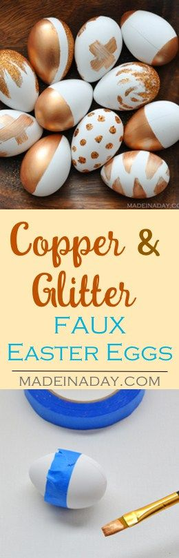 Painting Faux Easter Eggs with Metallic Copper acrylic paint and dipped in glitter! Super easy craft for Easter. Color block eggs, glitter eggs,  via @madeinaday