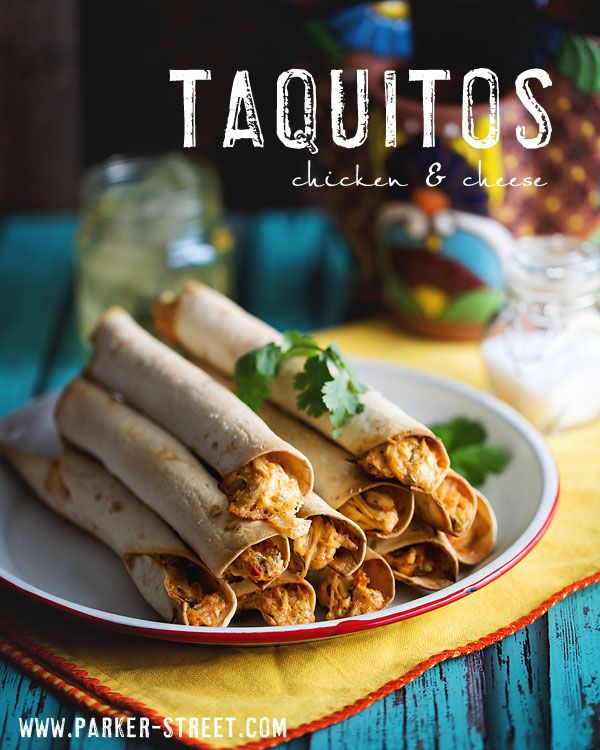 a delicious, easy recipe for chicken and cheese taquitos by Parker Street Imagery.