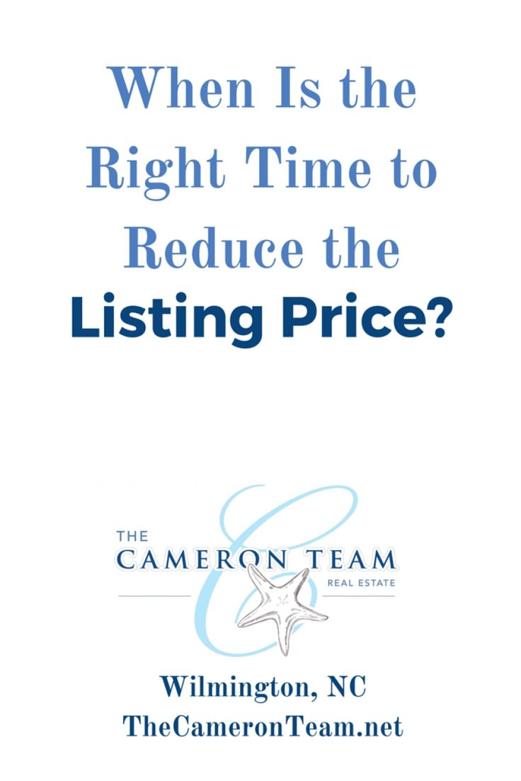 When Is the Right Time to Reduce the Listing Price?