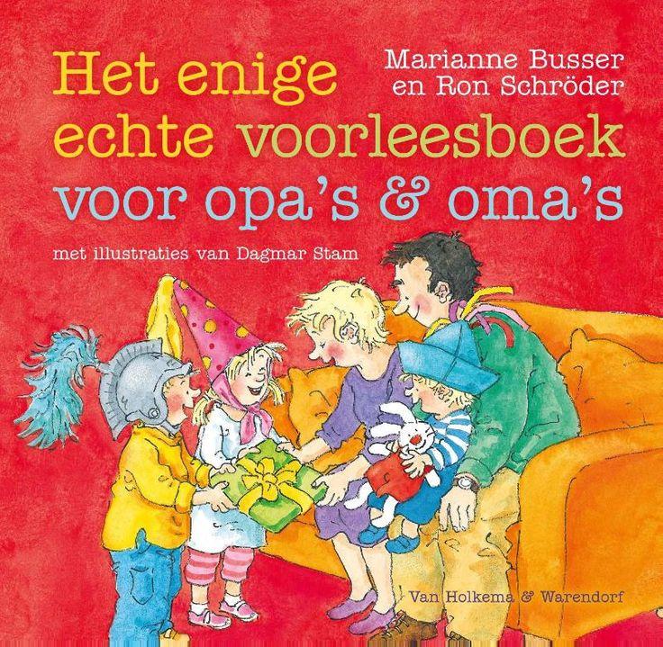 Het enige echte voorleesboek voor opa's en oma's (E-book (ePUB)) door Marianne Busser   Literatuurplein.nl