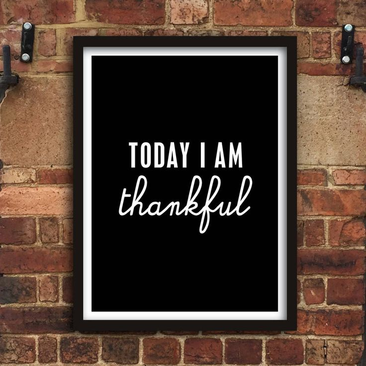 Today I Am Thankful http://www.notonthehighstreet.com/themotivatedtype/product/today-i-am-thankful-print Limited edition, order now!