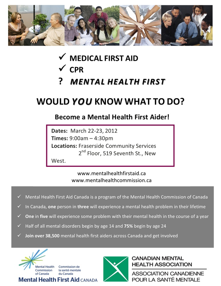 For more: http://simonfraser.cmha.bc.ca/get-involved/events/mental-health-first-aid