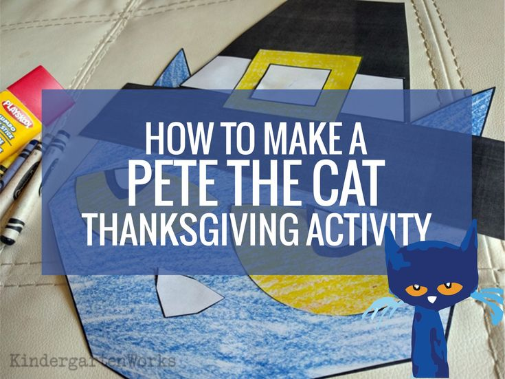 How to Make a Pete the Cat Thanksgiving Activity - Pilgrim Pete    http://www.kindergartenworks.com/kindergarten-teaching-ideas/holidays/pete-the-cat-thanksgiving-activity/