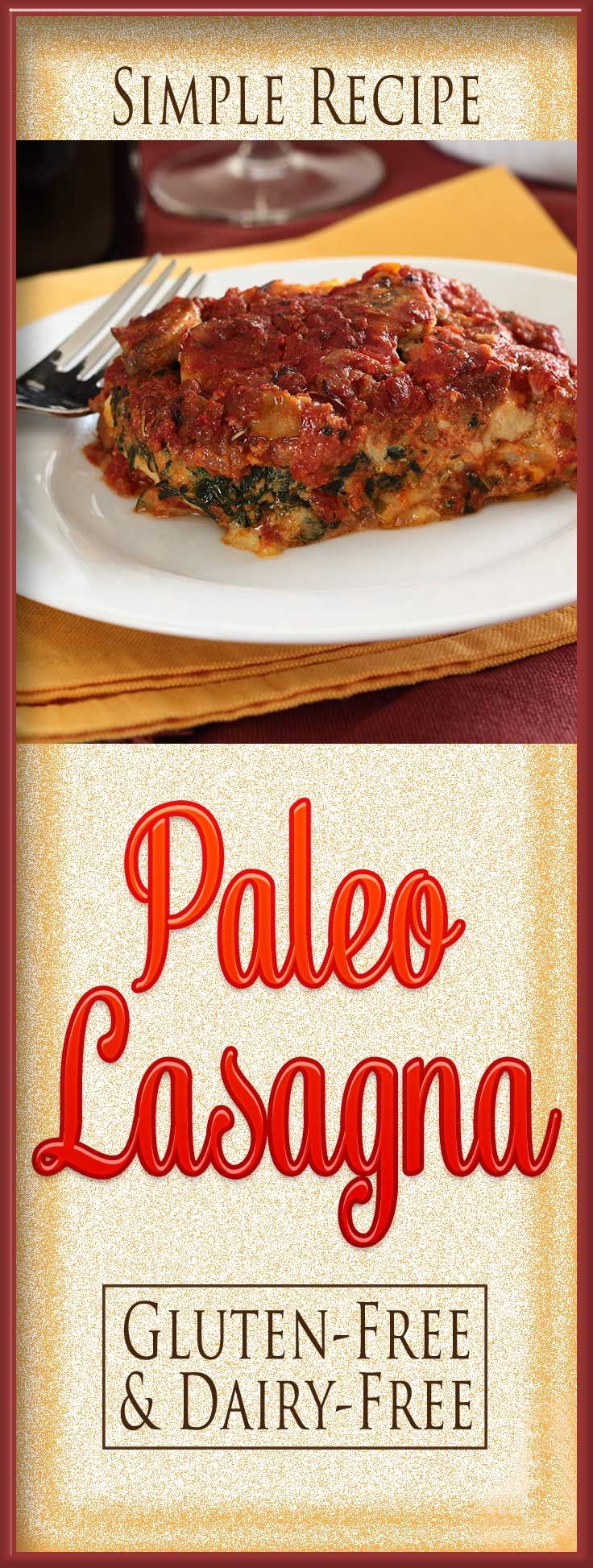 You'll be amazed how close this 100% paleo lasagna tastes to the real thing - without pasta or cheese!