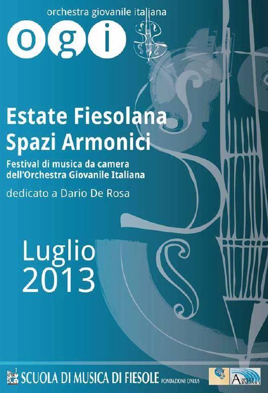 Festival di musica da camera dell'ORCHESTRA GIOVANILE ITALIANA. Fiesole 18 luglio