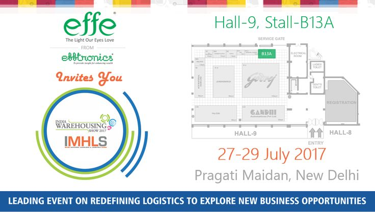 Efftronics Inviting you to attend 7th India Warehousing Show 2017, Show on 27-29 July