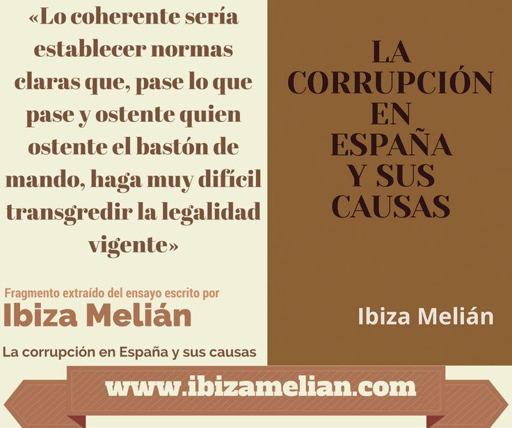 Frase, escrita por Ibiza Melián, sobre cómo reducir la corrupción. Fragmento extraído de su ensayo: La corrupción en España y sus causas.