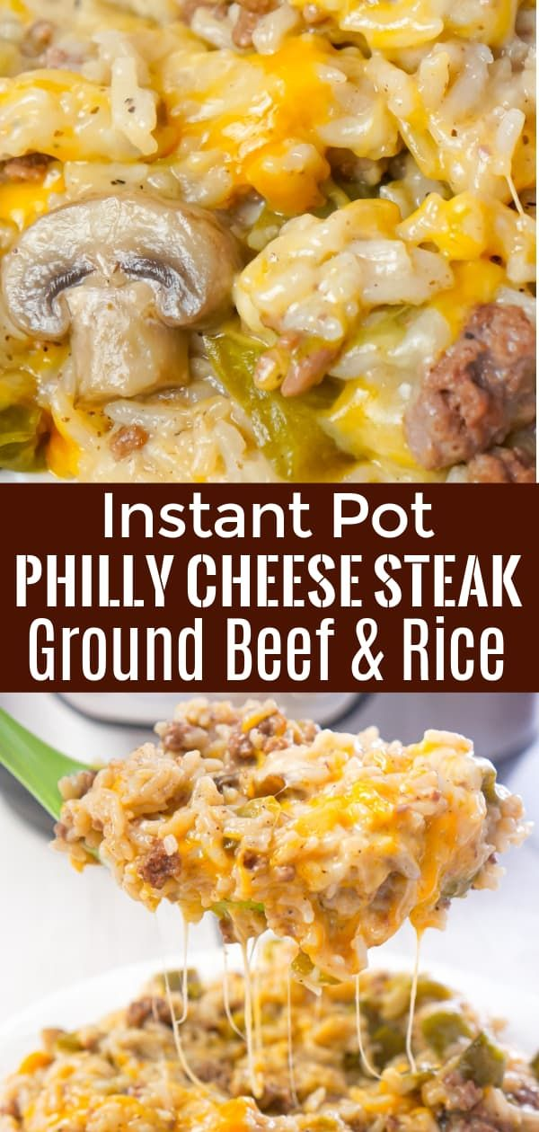Instant Pot Philly Cheese Steak Ground Beef And Rice Is An Easy Ground Beef Dinner In 2020 Dinner With Ground Beef Recipes Using Ground Beef Instant Pot Dinner Recipes