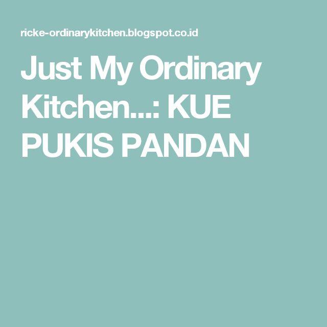 Just My Ordinary Kitchen...: KUE PUKIS PANDAN