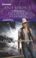 Outlaw Lawman by Delores Fossen - FictionDB