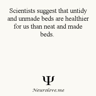 Psychology Facts----glad i dont make mine lol who makes beds anymore?!