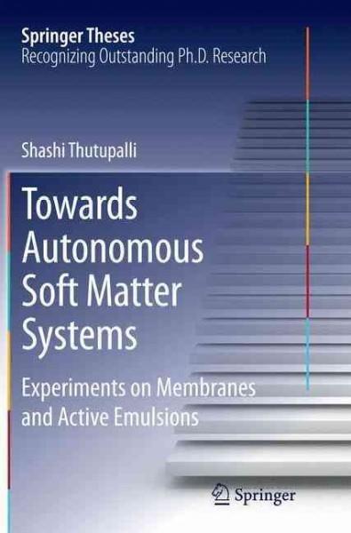 Towards Autonomous Soft Matter Systems: Experiments on Membranes and Active Emulsions