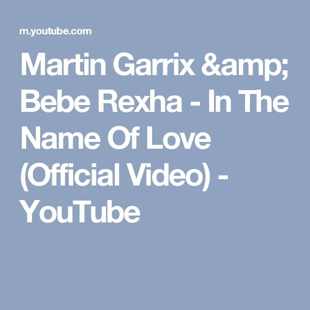 Martin Garrix & Bebe Rexha - In The Name Of Love (Official Video) - YouTube
