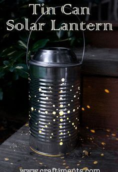 lata lanterna tutorial solar, diy, como, vida ao ar livre, upcycling repurposing