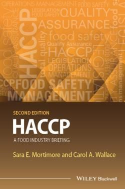 HACCP : A Food Industry Briefing / by Mortimore, Sara E.; Wallace, Carol A.
