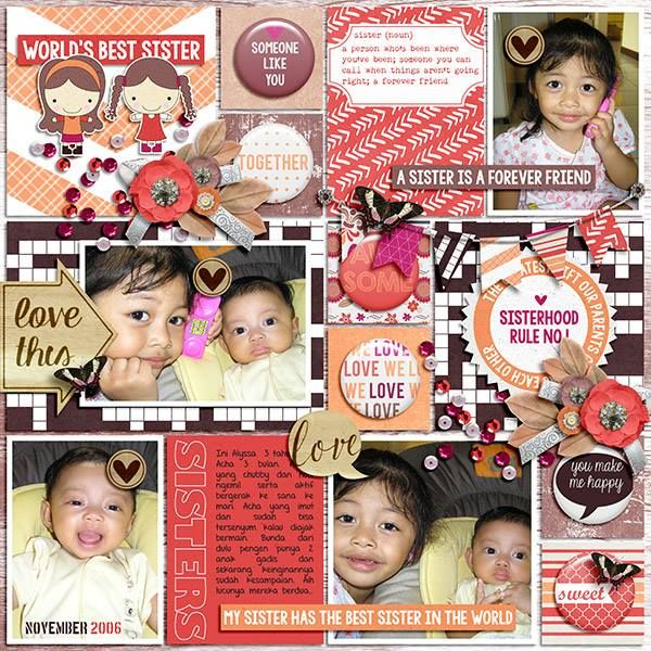 Layout by CTM Nadia using {Heart My Sister} Digital Scrapbook Collection by Pixelily Designs available at Gingerscraps http://store.gingerscraps.net/Pixelily-Designs/ #digiscrap #digitalscrapbooking #pixelilydesigns #heartmysister