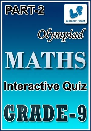 9-OLYMPIAD-MATHS-PART-2 Interactive quizzes & worksheets on Decimal fractions, H.C.F. & L.C.M. of numbers, Logarithms and Partnership for grade-9 Olympiad Maths students. Total Questions : 280+ Pattern of questions : Multiple Choice Questions   PRICE :- RS.61.00