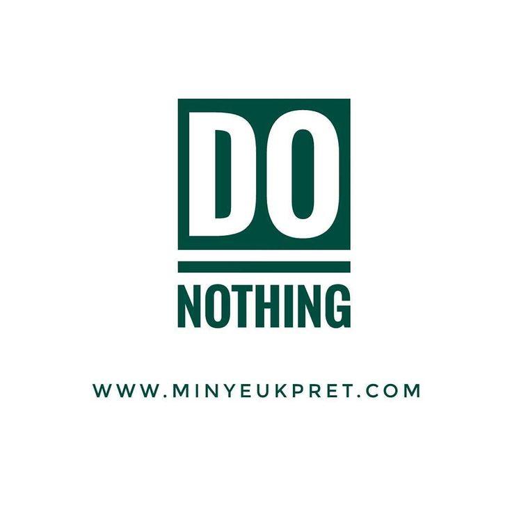 Sometimes the smartest thing to do is to do nothing.  _ Weekend checklist : ... do nothing... ... do nothing... ... do nothing... _ _ _ _ _ #MinyeukPret #goodmorning #pagi #donothing #weekender #akhirpekan #malamminggu #sabtumalam #malammingguku #malamminggukita