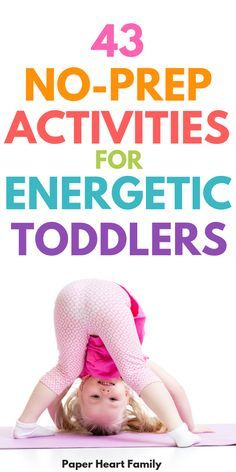 44 High Energy Toddler Activities (To Tire Your Toddler Out Before Bedtime)