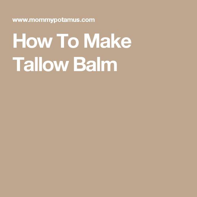 How To Make Tallow Balm