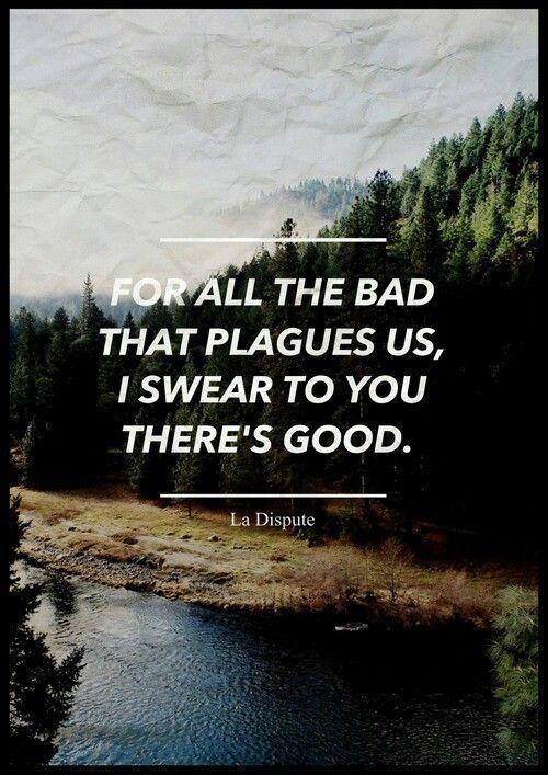 La dispute This lyric holds so true lately