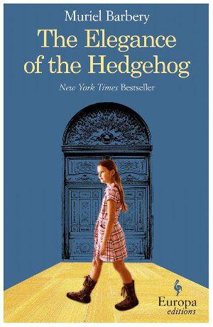 The Elegance of the Hedgehog: Worth Reading, Books Jackets, Books Club, Books Worth, Muriel Barberi, Favorite Books,  Dust Covers, Hedgehogs, Murielbarberi