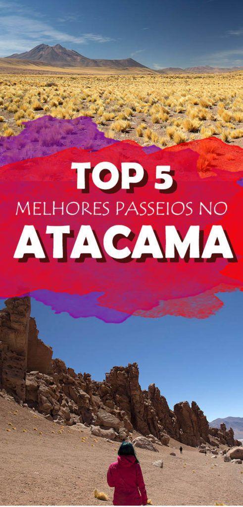 Top 5 melhores passeios no deserto do Atacama no Chile, confira a lista