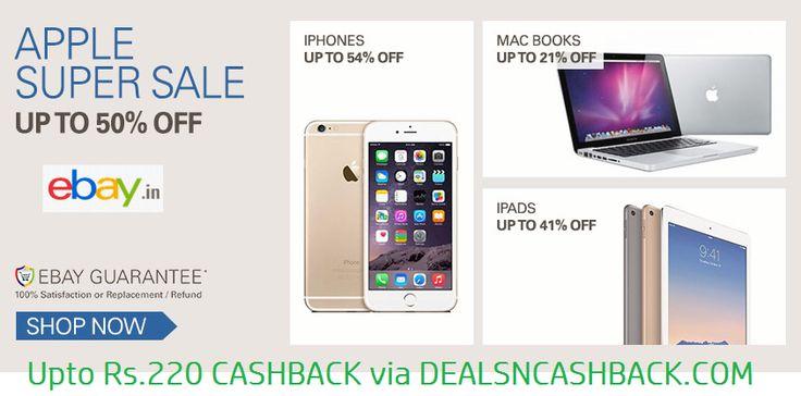 Apple Super Sale upto 50% off @ebayindia + get upto Rs. 220 cashback from dealsncashback.com www.dealsncashback.com/merchants/ebay  #ebay #ebayoffers #electronics #cashback #extracashback #shopping #onlineshopping #shoppingindia #smartphones