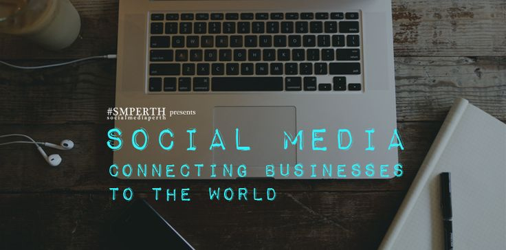 MASTERCLASS: Social Media – Connecting Businesses to the World