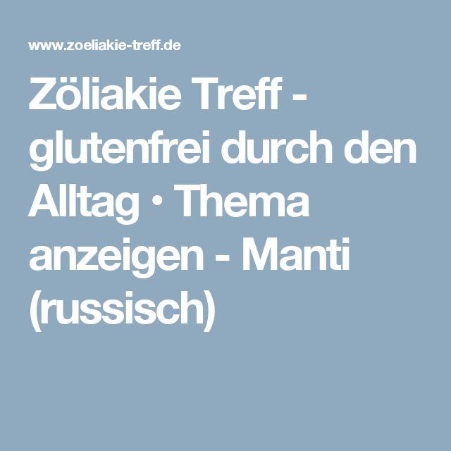 Zöliakie Treff - glutenfrei durch den Alltag • Thema anzeigen - Manti (russisch)